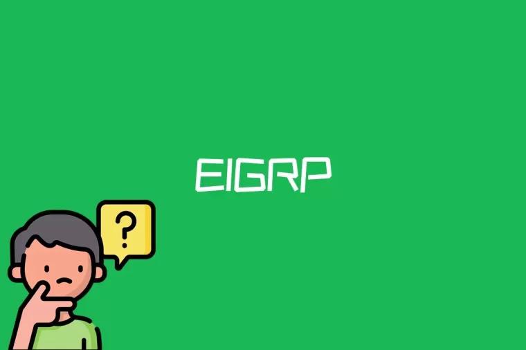 EIGRP是什么